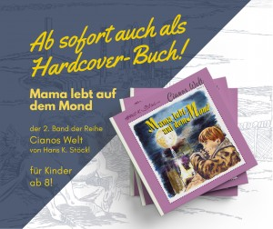 Cianos Welt 2_Mama lebt auf dem Mond by Hans-Karl Stöckl_Cornelia Kerber