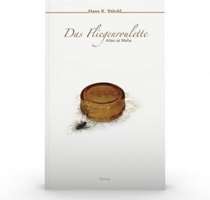 Das Fliegenroulette von Hans K. Stöckl. Text (c) Cornelia Kerber, 2019
