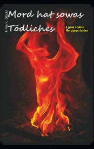 Mord hat sowas Tödliches by Hans K. Stöckl_Cornelia Kerber